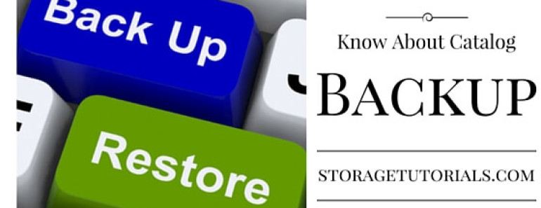 Information about Catalog Backup