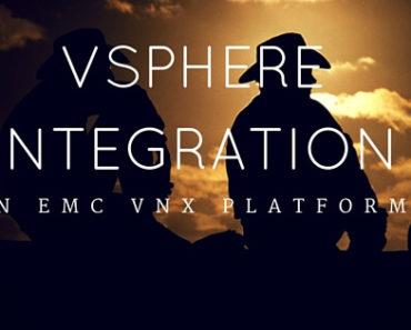 vSphere Integration in EMC VNX Platform