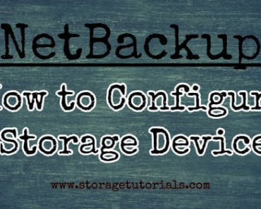 How to Configure Storage Device in Netbackup