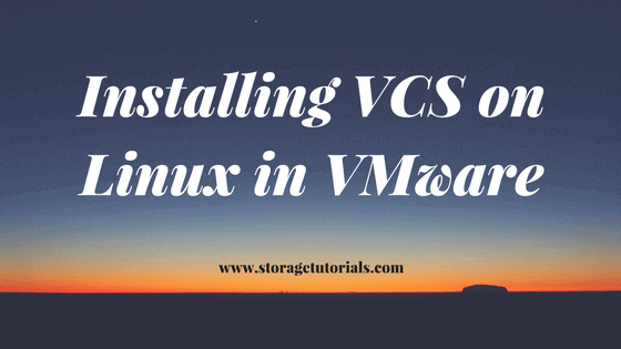 Installing VCS on Linux in VMware