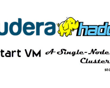 Download Cloudera Hadoop Single-Node Cluster VM