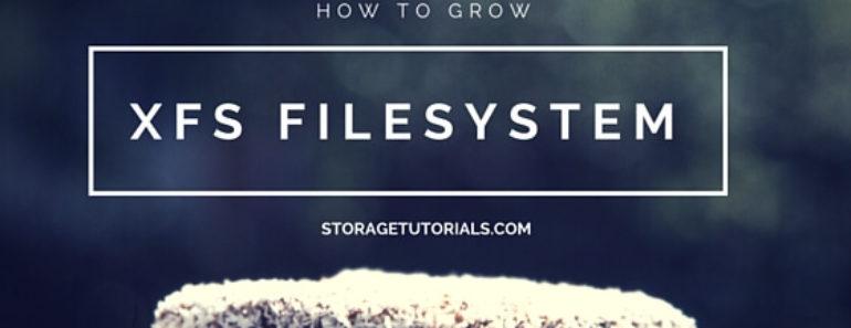 How to Grow XFS Filesystem in RHEL 7