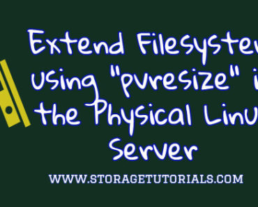 Extend Filesystem using pvresize in the Physical Linux Server