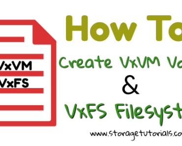 How to Create VxVM Volume & VxFS Filesystem in RHEL 7